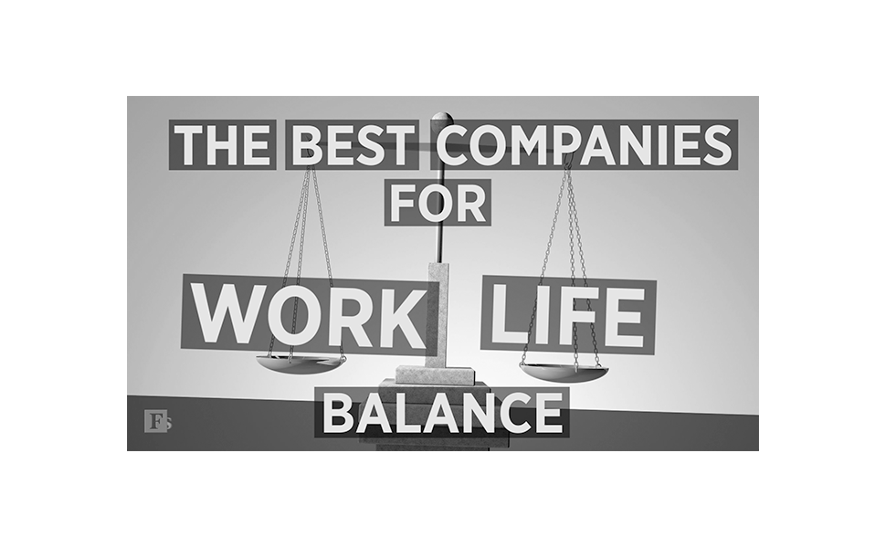 Forbes Best Companies for Work Life Balance award