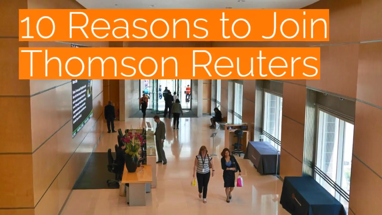 10 reasons to join Thomson Reuters
