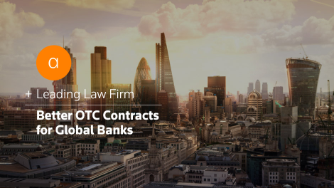 Leading law firm better otc contracts for global banks