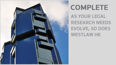 As your legal research needs evolve, so does Westlaw HK